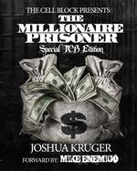 Millionaire Prisoner Special Tcb Edition