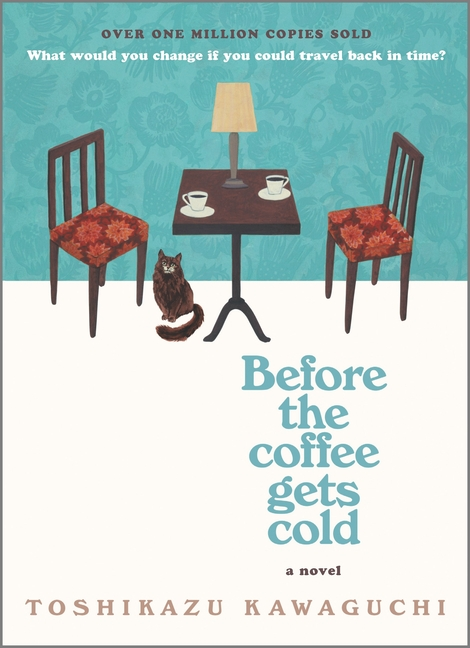 Before the Coffee Gets Cold (Original)