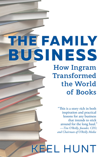 Family Business How Ingram Transformed the World of Books