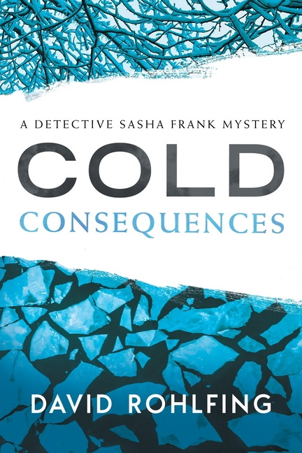 Cold Consequences